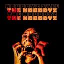 The Nobodyz - Never Felt Like This Before