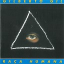 Gilberto Gil - Feliz por um Triz