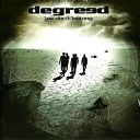 Degreed - Blind Hearted