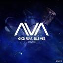 GXD feat Elle Vee - Voices Original Mix