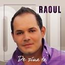 Raoul - Nu Pot Trai Fara Tine