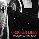 Crooked Lines - Open Wounds