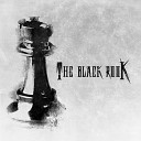The Black Rook - Heart of Steel