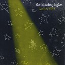 The Blinding Lights - Something Beautiful