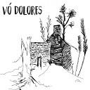 V Dolores - Aprendiz