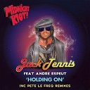 Jack Tennis feat Andre Espeut - Holding On Pete Le Freq Refreq