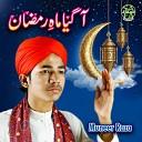 Muneer Raza - Aagaya Mah e Ramzan