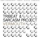 Al - Tribeat Sarcasm Project Vermouth Original Mix
