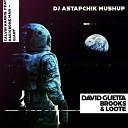 DJ Astapchik - Calvin Harris feat. Rag'n'bone Man vs David Guetta, Brooks, Loote - Better When You're Giant (Astapchik Mushup)