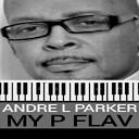 Andre L Parker - Love Tonight