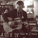 Mark McGowan - I Want to Get to Know You