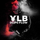 YungLilBig - D C P G Flow