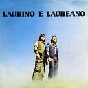 Laurino e Laureano - Meu Pequeno Para so