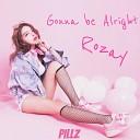 Rozay - Gonna Be Alright