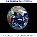 The Buckeye Politicians - I Like It Baby