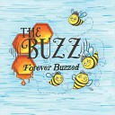 The Buzz - When I Lift up My Head and He Lifts up My Heart