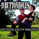 The Buttonholes - The City on the Edge of Forever