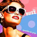 The Buzz - You Got It Bad