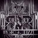 Lana Del Ray - Young Beautiful Mysto Pizzi Remix