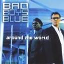 Bad Boys Blue - Only One Breath Away