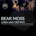 Lorin Said Destroy