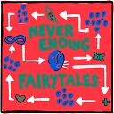 Never Ending Fairytales (Demo)
