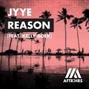 ЗАЖИГАЙ НОВИНКИ 2019 - JYYE - Reason (feat. Kelly Boek)