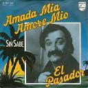 El Pasador - Amada Mia Amore Mio Mike De V
