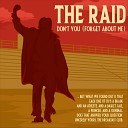The Raid - Don t You Forget About Me