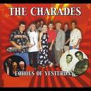 The Charades - I Love You Yes I Do