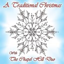 The Chapel Hill Duo - Away in a Manger