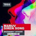 Maruv - Siren Song \(Denis Agamirov \& Stylezz Radio Remix\)