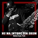 Baboi feat Feli - Nu Ma Intorc Din Drum