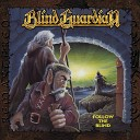 Blind Guardian - Don t Break the Circle Remastered 2017