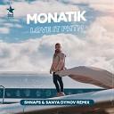 ЗАЖИГАЙ НОВИНКИ 2019 - Monatik - LOVE IT Pитм (Shnaps  Sanya Dymov Remix)