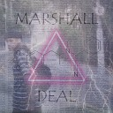Victor Marshall - Deal
