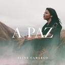 Aline Camargo - A Paz
