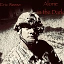Eric Weese - Alone in the Dark