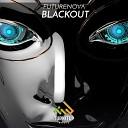 КРУТЫЕ НОВИНКИ 2019  இஇஇ - FUTURENOVA Blackout