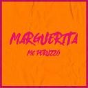 MC Peruzzo - Marguerita