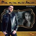 Riccardo Busi - Mia mia mio amor Versione in italiano