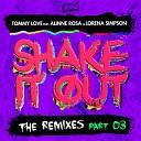 DJ Tommy Love feat Alinne Rosa Lorena Simpson - Shake It Out Dub Mix