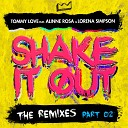 DJ Tommy Love feat Alinne Rosa Lorena Simpson - Shake It Out Breno Barreto Club Mix
