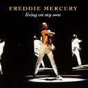 Вечные Хиты - Freddie Mercury - Living On My Own