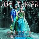 Sofi Tukker - Fantasy Nora En Pure Extended Mix