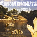 The Conowingnuts - I Like the Way We Drink