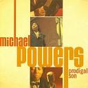 Michael Powers - Lay The Hooch