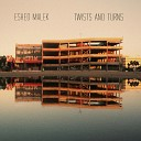 Eshed Malek Adi Rennert Adam Mader Roy Reick - Truth Will Come Looking for Me