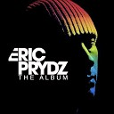 Eric Prydz - Call on me Eric Prydz vs Retarded Funk mix