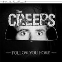 The Creeps - It s Not Right